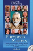 European Masters - Blueprints for Awakening
