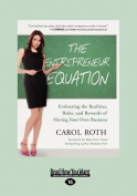 The Entrepreneur Equation [Large Print]