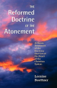 The Reformed Doctrine of the Atonement