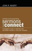 Writing and Preaching Sermons That Connect