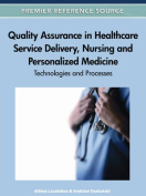 Quality Assurance in Healthcare Service Delivery, Nursing and Personalized Medicine