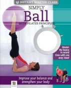 IMC Simply Ball with Pilates Principles Book and DVD