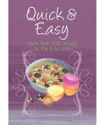 Easy Eats: Quick & Easy