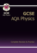 GCSE Physics AQA Complete Revision & Practice