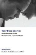 Wordless Secrets - Ingmar Bergman's Persona