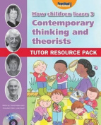 Contemporary Thinking and Theorists:Tutor Resource Pack