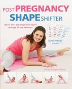 Pregnancy Shape Shifter