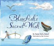 Blue Fish's Secret Wish