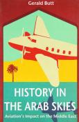 History in the Arab Skies