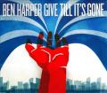 Give Till It's Gone [Digipak]
