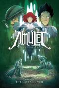 The Last Council (Amulet)