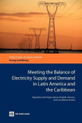 Meeting the Balance of Electricity Supply and Demand in Latin America and the Caribbean