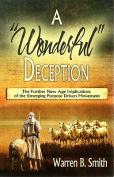 """A """"Wonderful"""" Deception"""