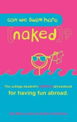 Can We Swim Here (Naked)? French Edition [FRE]