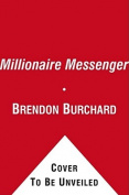 The Millionaire Messenger [Audio]
