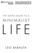 The Simple Guide to a Minimalist Life [Audio]