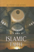 The Essentials of the Islamic Faith