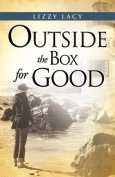 Outside the Box for Good