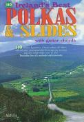 110 Ireland's Best Polkas & Slides