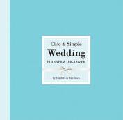 Chic & Simple Wedding Planner & Organizer