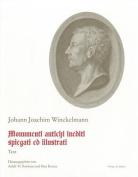 Schriften Und Nachlass / Monumenti Antichi Inediti Spiegati Ed Illustrati. Roma 1767  [GER]