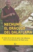 Nechung, el Oraculo del Dalai Lama  [Spanish]