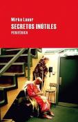 Secretos Inutiles  [Spanish]