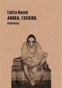 Ahora, Escribo  [Spanish]
