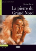 Pierre Du Grand Nord+cd [FRE]
