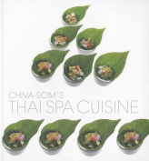 Chiva-Som's Thai Spa Cuisine