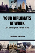 Your Diplomats at Work