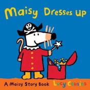 Maisy Dresses Up. Lucy Cousins