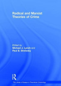 Radical and Marxist Theories of Crime