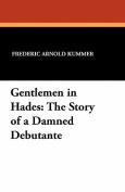 Gentlemen in Hades