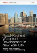 Flood-Resilient Waterfront Development in New York City