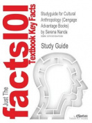 Studyguide for Cultural Anthropology (Cengage Advantage Books) by Nanda, Serena, ISBN 9780495813644