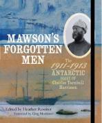 Mawson'S Forgotten Men