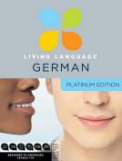 Living Language German, Platinum Edition