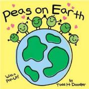 Peas on Earth [Board Book]