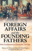 Foreign Affairs and the Founding Fathers