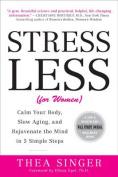 Stress Less (for Women)