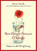 How Georgia Became O'Keeffe