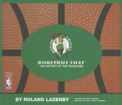 Boston Celtics Basketball Vault