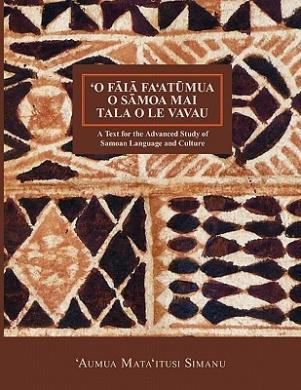 'O Faia Fa'atumua O Samoa Mai Tala O Le Vavau (Nflrc Monographs)