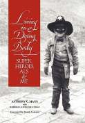 Living in a Dying Body