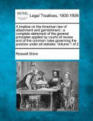 A Treatise on the American Law of Attachment and Garnishment
