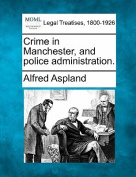 Crime in Manchester, and Police Administration.