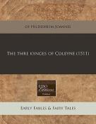 The Thre Kynges of Coleyne