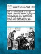 Dark and Terrible Deeds of George Lathrop