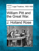 William Pitt and the Great War.